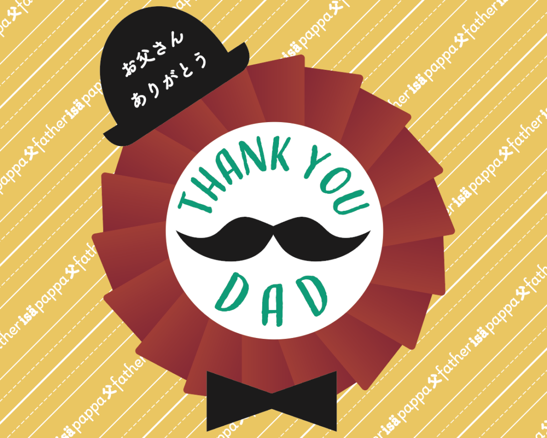 On Father's Day, give your medals to your dad!  5.25 (sat) -6.6 (sun) 1